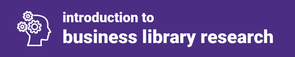 Introduction to Business Library Research